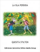 QUESITA STILTON - LA ISLA PERDIDA