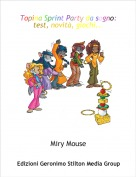 Miry Mouse - Topina Sprint Party da sogno:test, novità, giochi...