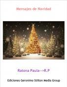 Ratona Paula-->R.P - Mensajes de Navidad
