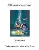 Topolettina - Chi ha rapito Languorina?