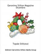 Topale Stiltonut - Geronimo Stilton MagazineDicembre