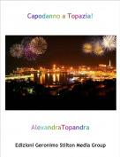 AlexandraTopandra - Capodanno a Topazia!