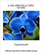 Topolinetta04 - IL MIO LIBRO DELLA TOPO-NATURA