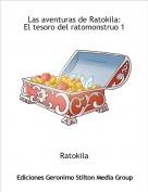 Ratokila - Las aventuras de Ratokila:El tesoro del ratomonstruo 1