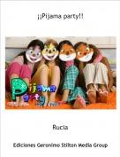 Rucia - ¡¡Pijama party!!