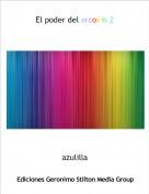 azulilla - El poder del arcoiris 2