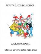 EDICION DICIEMBRE. - REVISTA EL ECO DEL ROEDOR.