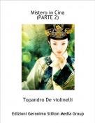 Topandro De violinelli - Mistero in Cina(PARTE 2)