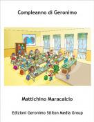 Mattichino Maracalcio - Compleanno di Geronimo