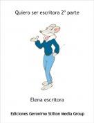Elena escritora - Quiero ser escritora 2º parte