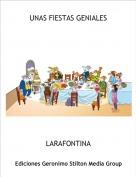 LARAFONTINA - UNAS FIESTAS GENIALES
