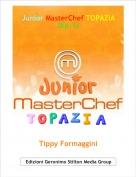 Tippy Formaggini - Junior MasterChef TOPAZIA (Ep.1)