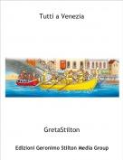 GretaStilton - Tutti a Venezia