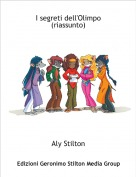 Aly Stilton - I segreti dell'Olimpo (riassunto)