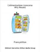Francystilton - L'alimentazione (concorso Miry Mouse)