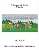 Rati Potter - El bosque de la luz2ª parte
