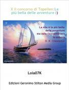 Lola07K - X il concorso di Topellen:La più bella delle avventure :)