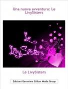 Le LivySisters - Una nuova avventura: Le LivySisters