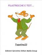 Topolina23 - FILASTROCCHE E TEST...
