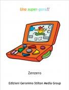 Zenzero - Una super-gara!!