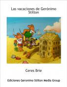 Ceres Brie - Las vacaciones de Gerónimo Stilton