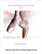 Certosina2 - Un'avventura sulle punte [1]
