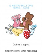 Giulina la topina - IL MISTERO DELLE COSE RUBATE 1 PARTE