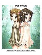 R.N. y R.R. - Dos amigas