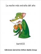 bartilí33 - La noche más extraña del año