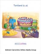 MOZZARINA - Tortland (c.a)