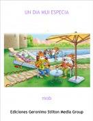 mob - UN DIA MUI ESPECIA