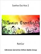 RatiCar - Sueños Escritos 2