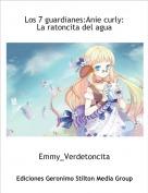 Emmy_Verdetoncita - Los 7 guardianes:Anie curly: La ratoncita del agua
