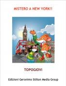 TOPOGIOVI - MISTERO A NEW YORK!!