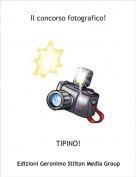 TIPINO! - Il concorso fotografico!