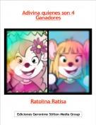 Ratolina Ratisa - Adivina quienes son 4Ganadores