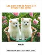 Machi - Las aventuras de Machi 2: 5 amigas y dos perros