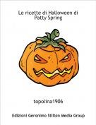 topolina1906 - Le ricette di Halloween di Patty Spring
