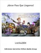 Listillo2004 - ¡Abran Paso Que Llegamos!