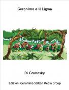 Di Granosky - Geronimo e il Ligma