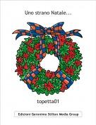 topetta01 - Uno strano Natale...