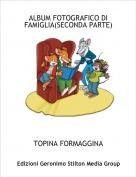 TOPINA FORMAGGINA - ALBUM FOTOGRAFICO DI FAMIGLIA(SECONDA PARTE)