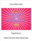TopolinaLavi - L'eco della moda