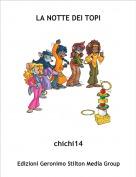 chichi14 - LA NOTTE DEI TOPI