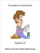 Topolina 27 - Il compito di matematica