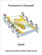 Olly06 - Finalmente le Olimpiadi!