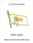 TOPOEL CODINA - LE TOPO OLIMPIADI
