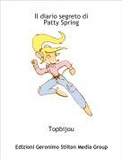 Topbijou - Il diario segreto di Patty Spring
