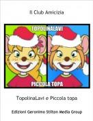 TopolinaLavi e Piccola topa - Il Club Amicizia