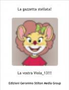 La vostra Viola_13!!! - La gazzetta stellata!